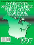 Editor & Publisher/Free Paper Publisher, Community, Specialty & Free Publi Cations Yearbook:...