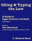 Citing & Typing the Law: A Guide to Legal Citation & Style