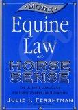 More Equine Law and Horse Sense