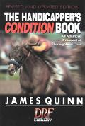 Handicapper's Condition Book An Advanced Treatment of Thoroughbred Class
