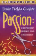 Passion A Salon Professional's Handbook for Building a Successful Business