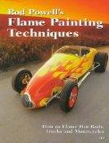 Rod Powell's Flame Painting Techniques - Rod Powell - Paperback