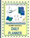 Home School Daily Planner: Full Year - Single Student