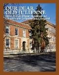 Our Dear Old Julienne : From Notre Dame Academy to Chaminade Julienne and Beyond