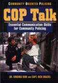 Cop Talk Essential Communication Skills for Community Policing