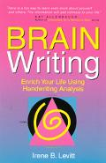 Brain Writing! Enrich Your Life Using Handwriting Analysis