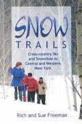 Snow Trails Cross-Country Ski and Snowshoe in Central and Western New York