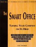Smart Office Turning Your Company on Its Head