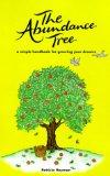 The Abundance Tree: A Simple Handbook for Growing Your Dreams