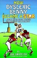 How Dyslexic Benny Became a Star A Story of Hope for Dyslexic Children & Their Parents