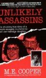 Unlikely Assassins: The Shocking True Story of a Couple Savagely Murdered by Their Own Teena...