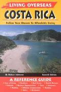 Living Overseas Costa Rica: Follow Your Dreams to Afford Living