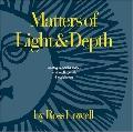 Matters of Light & Depth