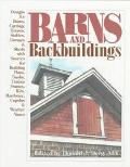 Barns and Backbuildings Designs for Barns, Carriage Houses, Stables, Garages, & Sheds With S...