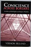 Conscience Across Borders An Ethics of Global Rights and Religious Pluralism