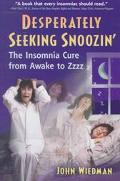 Desperately Seeking Snoozin' The Insomnia Cure from Awake to Zzzzz