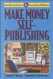 Make Money Self Publishing Learn How from Fourteen Successful Small Publishers