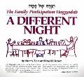 Different Night, the Family Participation Haggadah
