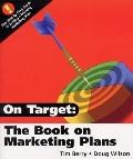 On Target The Book on Marketing Plans