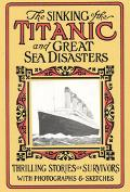Sinking of the Titanic & Great Sea Disasters