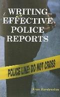 Writing Effective Police Reports