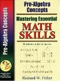 Mastering Essential Math Skills Pre-Algebra: 20 Minutes a Day to Success