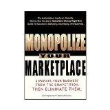 Monopolize Your Marketplace