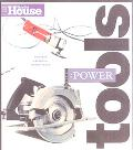 This Old House Essential Power Tools 19 Essential Tools to Renovate and Repair Your Home