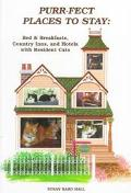 Purr-Fect Places to Stay: Bed & Breakfasts, Country Inns, and Hotels With Resident Cats