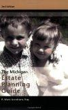 The Michigan Estate Planning Guide, 2nd Edition