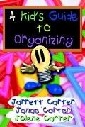 Kid's Guide to Organizing
