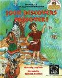 Josh Discovers Passover! (Josh Discovers series)