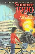 Summer 1990 A Young Adult Novel