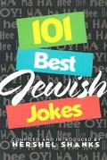 101 Best Jewish Jokes Narrated, Occasionally Commented On, Also With an Introduction (Short