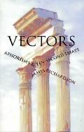 Vectors Aphorisms & Ten-Second Essays