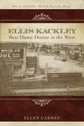Ellis Kackley : Best Damn Doctor in the West