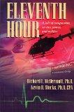Eleventh Hour: A Tale of Compassion, Service, Power, and Politics - Richard E. McDermott - P...