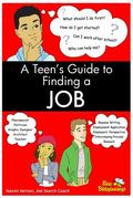 Teen's Guide to Finding a Job - Naomi Vernon