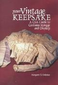 Your Vintage Keepsake A Csa Guide to Costume Storage and Display