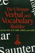 Ultimate Verbal and Vocabulary Builder For the Sat, Act, Gre, Gmat, and Lsat