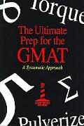 Ultimate Prep for the Gmat A Systematic Approach