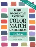 Decorative Painting Color Match Sourcebook The Complete Guide to Finding Color Matches for E...