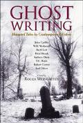 Ghost Writing - Roger Weingarten - Hardcover - 1 ED