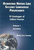 Achieving Native-like Second Language Proficiency A Catalogue of Critical Factors  Speaking