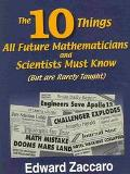 10 Things All Future Mathematicians and Scientists Must Know (But Are Rarely Taught)