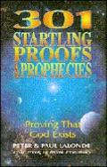 301 Startling Proofs and Prophecies - Peter LaLonde - Paperback