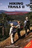 Hiking Trails II South-Central Vancouver Island and the Gulf Islands  Covering Duncan, the C...