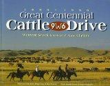 1896-1996 Great Centennial Cattle Drive: Western Stock Grower's Association - Sherm Ewing - ...