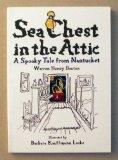 Sea Chest in the Attic: A Spooky Tale from Nantucket - Warren Hussey Bouton - Paperback