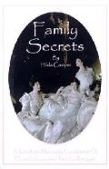 Family Secrets A Southern Heritage Cookbook of Closely Guarded Family Recipes